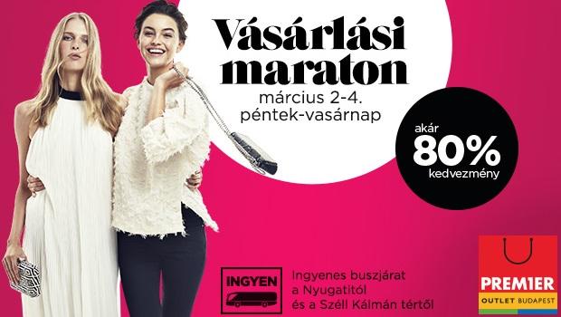 Tavaszindító Vásárlási Maraton a Premier Outletben