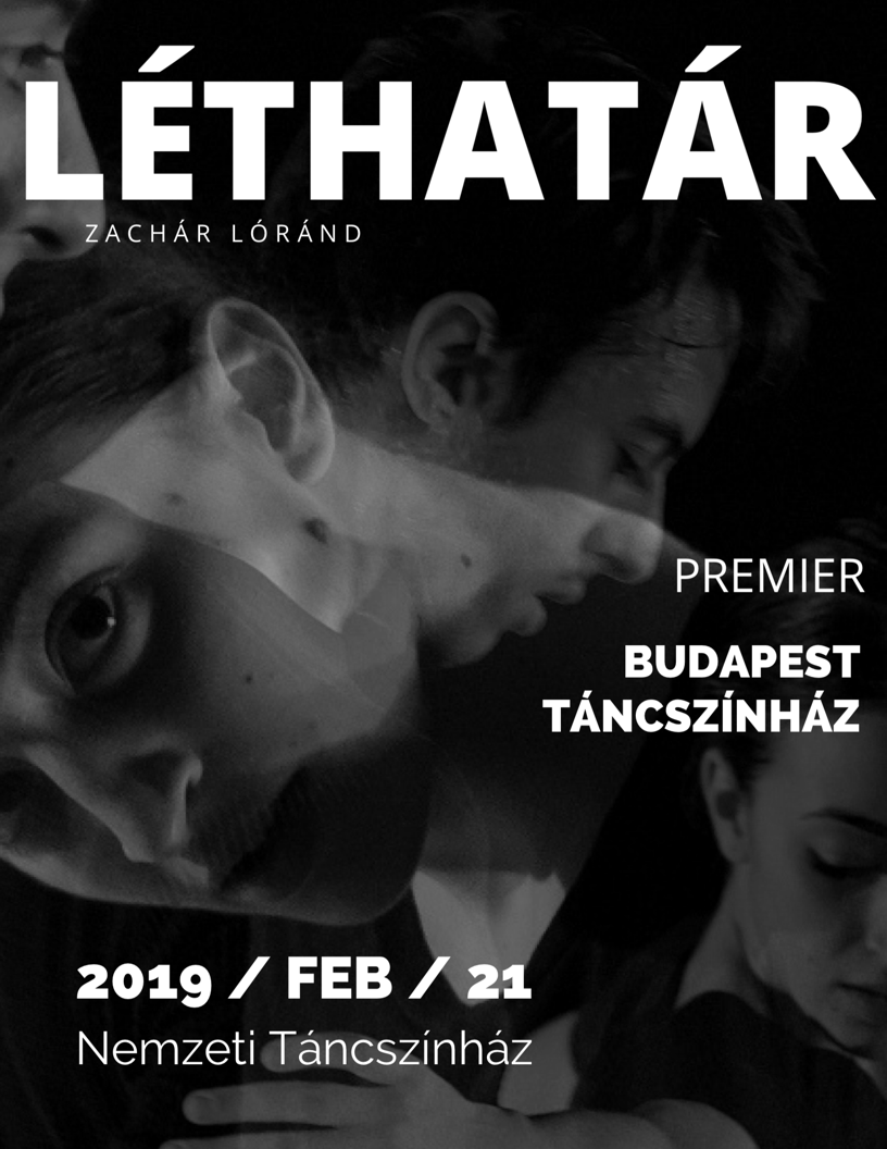 Budapest Táncszínház - Léthatár premier