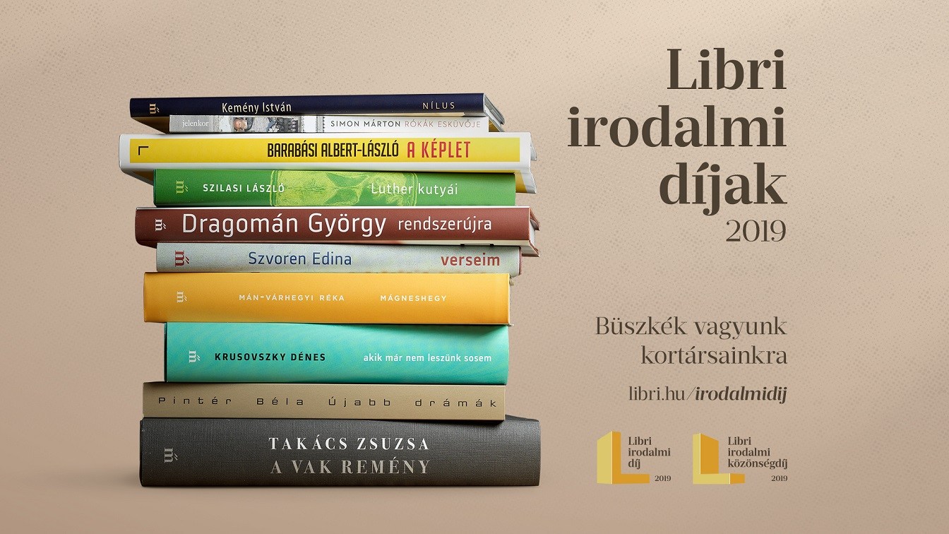 Libri irodalmi díjak 2019  Kiderült, hogy melyik tíz könyvre szavazhat idén a zsűri és a közönség