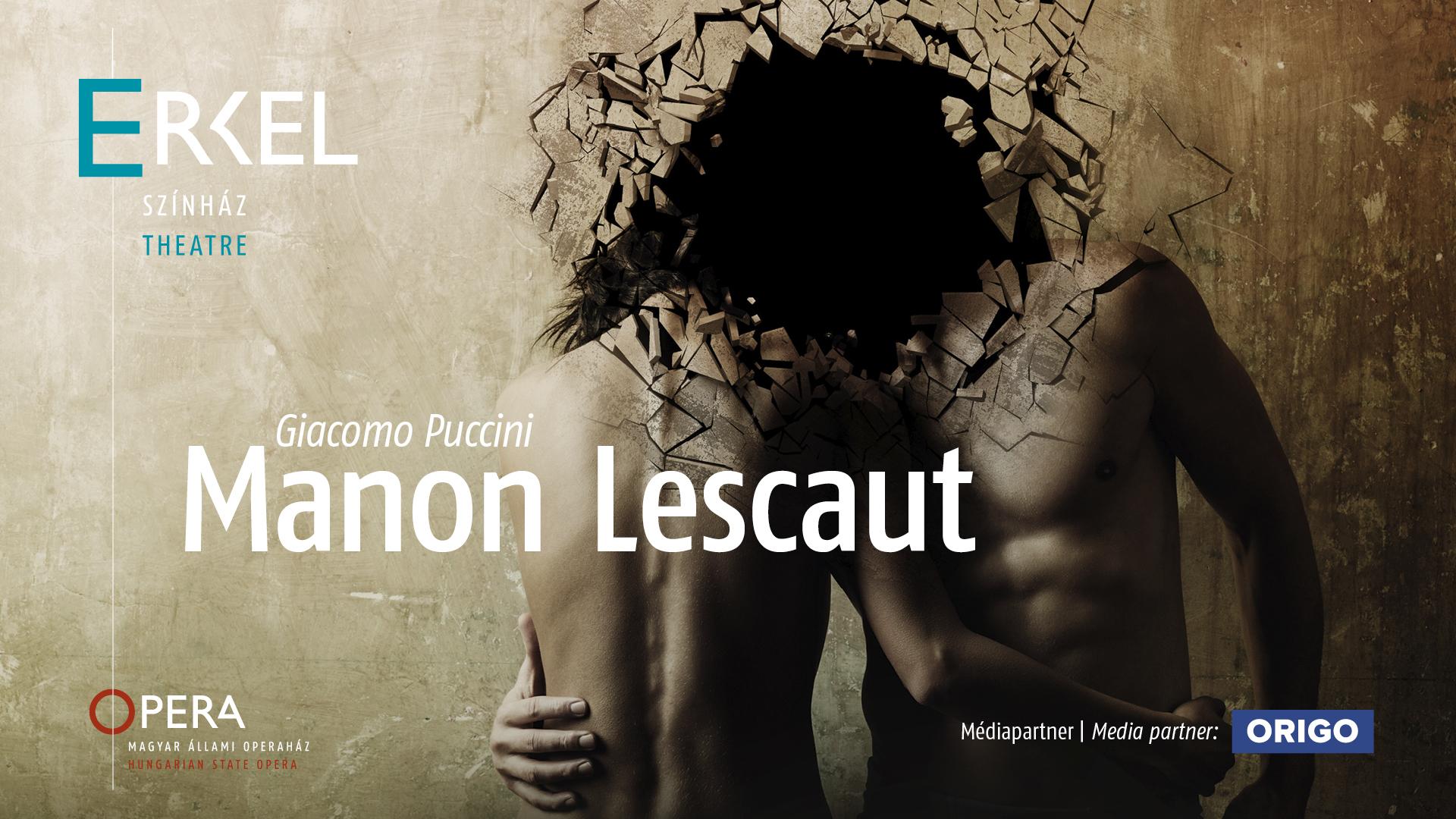 Pénzt vagy szerelmet? – a Manon Lescaut dilemmája újra az Erkelben