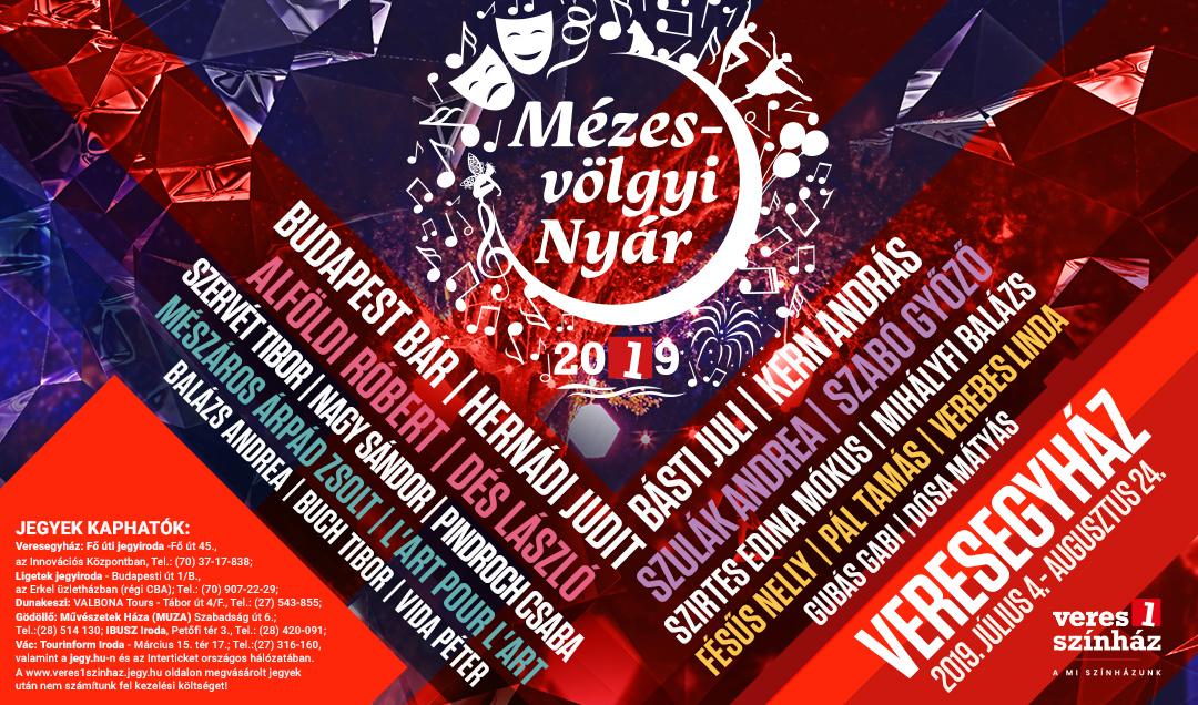 Egy hónap múlva kezdődik a Mézesvölgyi Nyár 2019. programsorozat a Veres 1 Színház szervezésében