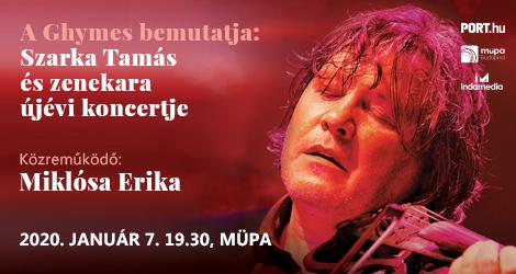 A Ghymes bemutatja: Szarka Tamás és zenekara újévi koncertje
