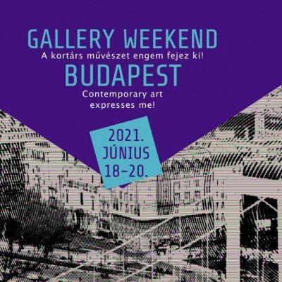 Gallery Weekend Budapest 2021 - A kortárs művészet engem fejez ki