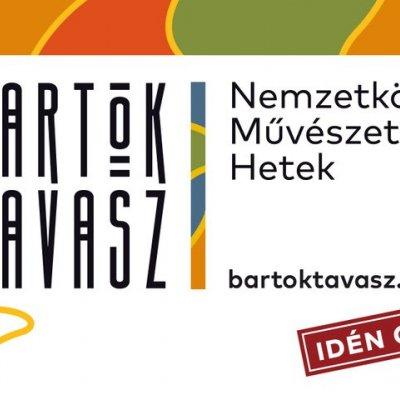 Bartók Tavasz - Nemzetközi Művészeti Hetek