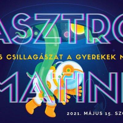 Asztro-matiné: játékos csillagászat a gyerekek nyelvén