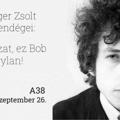 Prieger Zsolt: Vigyázat, ez Bob Dylan!